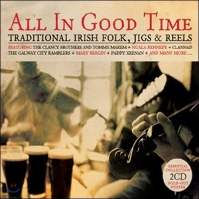 All In Good Time: Traditional Irish Folk, Jigs & Reels