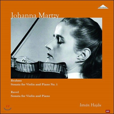 Johanna Martzy 브람스: 바이올린 소나타 1번 / 라벨: 바이올린 소나타 - 요한나 마르치 [2LP]