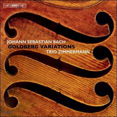 Trio Zimmermann 바흐: 골드베르크 변주곡 [현악 삼중주 버전] (Bach: Goldberg Variations)