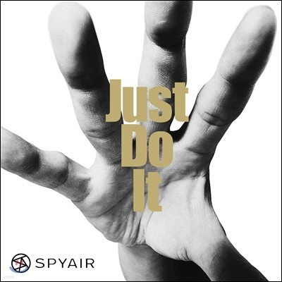 Spyair - Just Do It