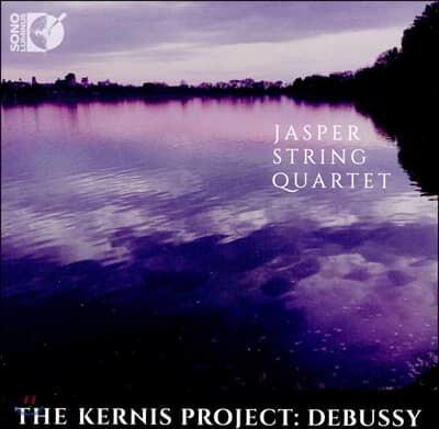 Jasper String Quartet 드뷔시 / 애런 제이 커니스: 현악 4중주 (The Kernis Project: Debussy)