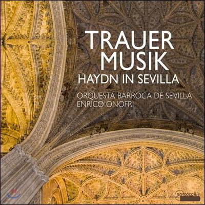 Enrico Onofri 18세기 안달루시아의 애도 음악 - 하이든: 교향곡 44번 / 안토니오 리파: 라멘타시온 외 (Trauermusik in 18th Century Andalusia)