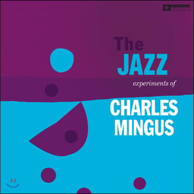 Charles Mingus (찰스 밍거스) - The Jazz Experiments Of Charles Mingus [LP]