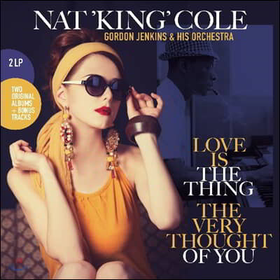 Nat King Cole (냇 킹 콜) - Love Is The Thing / The Very Thought Of You [2LP]