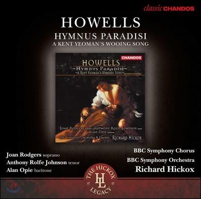 Joan Rodgers 허버트 하웰즈: 낙원의 찬가, 켄트 자작농 구애의 노래 (Howells: Hymnus Paradisi, A Kent Yeoman's Wooing Song)
