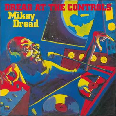 Mikey Dread (마이키 드레드) - Dread At The Controls [LP]