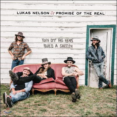 Lukas Nelson / Promise Of The Real - Turn Off The News Build A Garden [LP+7인치 싱글 Vinyl]