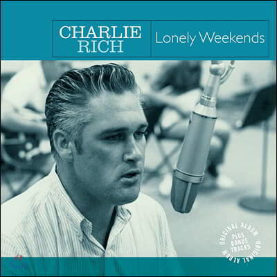 Charlie Rich (챨리 리치) - Lonely Weekends [LP]