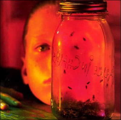 Alice In Chains (앨리스 인 체인스) - Jar Of Flies