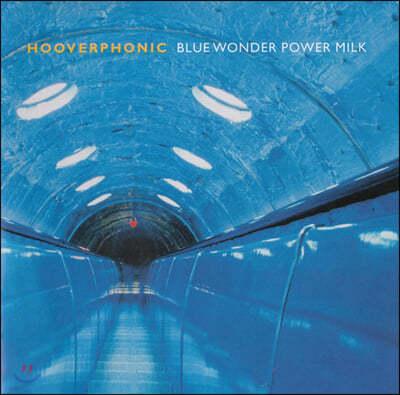 Hooverphonic (후버포닉) - Blue Wonder Power Milk