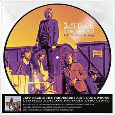 Jeff Beck & The Yardbirds (제프 벡 & 야드버즈) - I Ain't Done Wrong [픽쳐 디스크 LP]