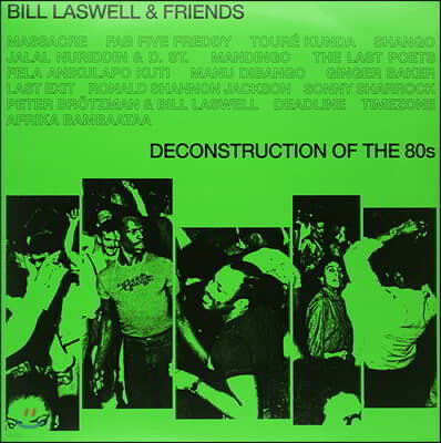 Bill Laswell (빌 라스웰) - Deconstruction of the 80s [2LP]
