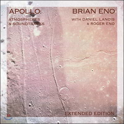 Brian Eno (브라이언 이노) - Apollo: Atmospheres & Soundtracks (Extended Edition) [2LP]