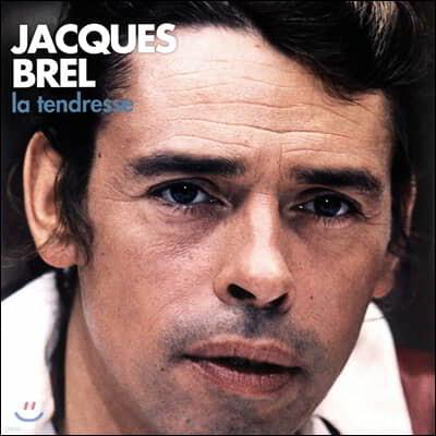 Jacques Brel (자크 브렐) - La Tendresse [2LP]