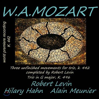 Hilary Hahn / Robert Levin / Alain Meunier 모차르트: 피아노 3중주 (Mozart: Piano Trio  K.442, 496)