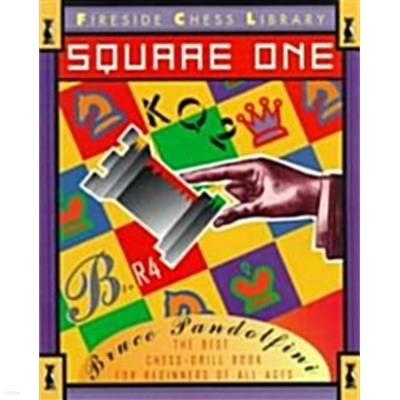 POD] Square One: A Chess Drill Book for Beginners (Paperback, 2, Revised)