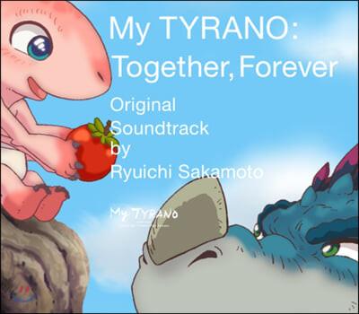 안녕, 티라노: 영원히, 함께 영화음악 (My TYRANO: Together, Forever OST by Ryuichi Sakamoto 류이치 사카모토)