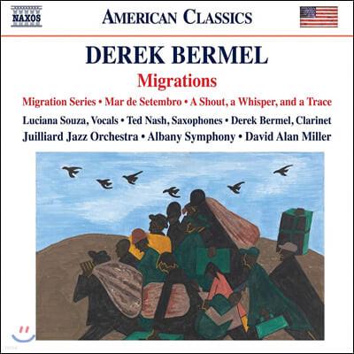 David Alan Miller 데렉 버멜: 재즈 앙상블과 오케스트라를 위한 이주, 9월의 바다, 외침, 속삭임 그리고 흔적 (Derek Bermel: Migrations)