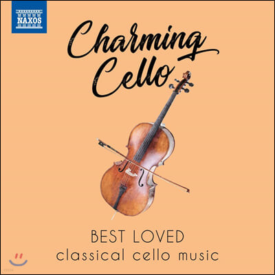 우리가 사랑하는 첼로 작품들 (Charming Cello - Best Loved Classical Cello Music)