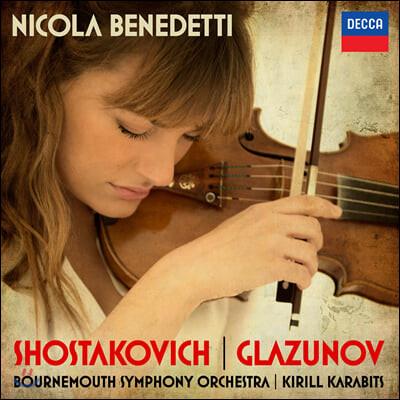 Nicola Benedetti 쇼스타코비치 / 글라주노프: 바이올린 협주곡 - 니콜라 베네데티