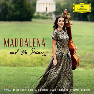 Maddalena Del Gobbo 니콜라우스 에스테르하지를 위한 작품집 (Maddalena And The Prince)