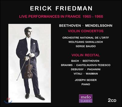 Ercik Freidman 베토벤 / 멘델스존: 바이올린 협주곡 외 (Live Performances In France 1965-1968)