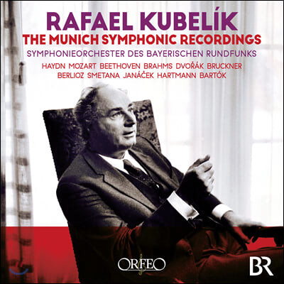 라파엘 쿠벨릭 1963-85년 뮌헨 녹음집 (Rafael Kubelik - The Munich Symphonic Recordings)
