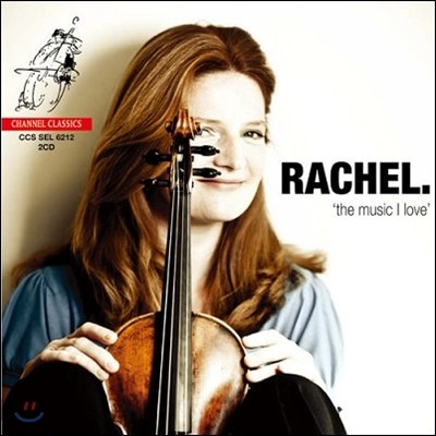 Rachel Podger 내가 사랑하는 음악 - 레이첼 포저 바이올린 연주집 (Rachel `The Music I Love`)
