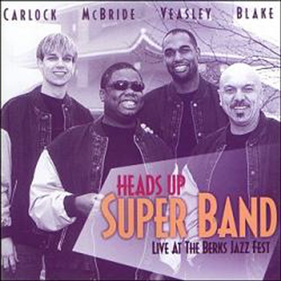 Heads Up Super Band - Live at the Berks Jazz Fest (미개봉)
