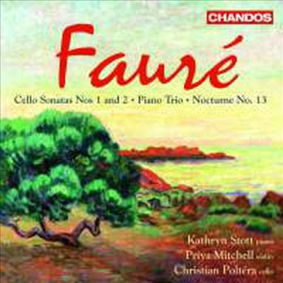 포레: 첼로 소나타 1번, 2번 & 피아노 삼중주 (Faure: Cello Sonatas Nos.1, 2 & Piano Tio) - Kathryn Stott