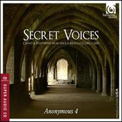 Secret Voices: Chants & Polyphony from the Las Huelgas Codex (SACD Hybrid) - Anonymous 4