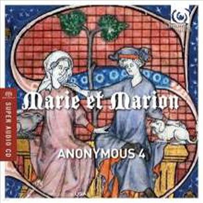 마리와 마리온 - 13세기 프랑스의 모테트와 샹송 (Marie et Marion - Motets & Chansons from 13th-century France) (SACD Hybrid)(Digipack) - Anonymous 4
