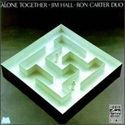 Jim Hall / Ron Carter - Alone Together