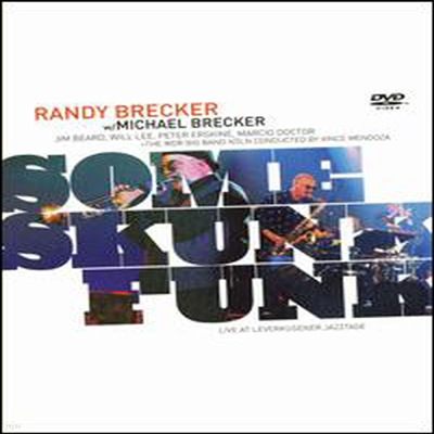 Randy And Michael Brecker - Some Skunk Funk (지역코드1)(DVD)