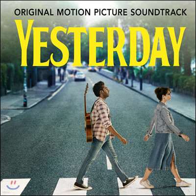 예스터데이 영화음악 (Yesterday OST by Himesh Patel)