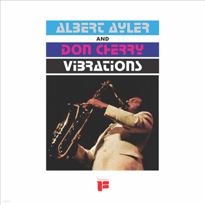 Albert Ayler & Don Cherry - Vibrations (Ltd. Ed)(Remastered)(180G)(LP)