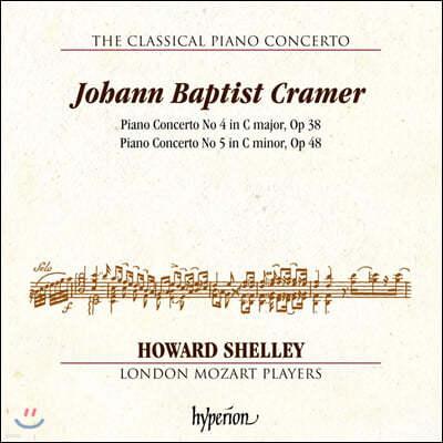 고전주의 피아노 협주곡 6집 - 요한 밥티스트 크라머 (The Classical Piano Concerto Vol.6 - Cramer) Howard Shelley