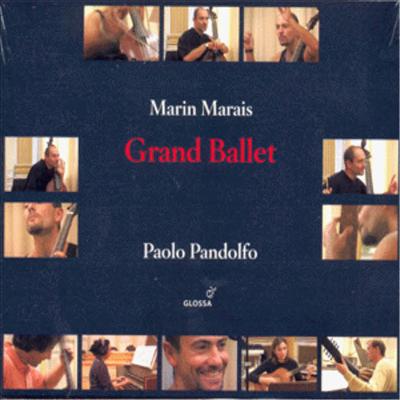 마랭 마레 : 그랑 발레 (Marin Marais : Grand Ballet) - Paolo Pandolfo