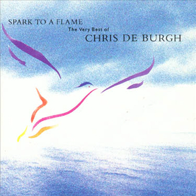 Chris De Burgh - Spark To A Flame - The Very Best Of (CD)