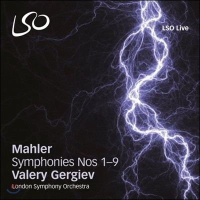 Valery Gergiev 말러: 교향곡 전곡집 - 발레리 게르기예프, 런던 심포니 (Mahler: The Symphonies 1-9, 10 Adagio)