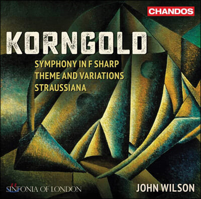 John Wilson 코른골트: 관현악 작품집 (Korngold: Symphony in F sharp, Theme and Variations and Straussiana)