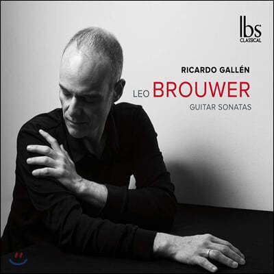 Ricardo Gallen 레오 브라우어: 여섯 개의 기타 소나타 (Leo Brouwer: Guitar Sonatas)