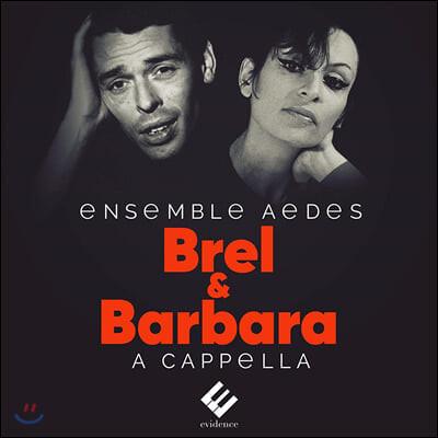 Ensemble Aedes - Jacques Brel & Barbara A Cappella 아카펠라로 부른 자끄 브렐과 바르바라의 샹송 음악