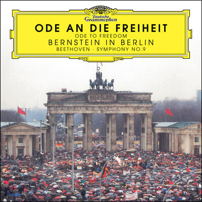 Leonard Bernstein 베토벤: 교향곡 9번 - '자유의 송가' (Ode To Freedom)