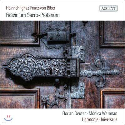 Harmonie Universelle 하인리히 비버: 종교적이고 세속적인 음악 (Biber: Fidicinium Sacro-Profanum)