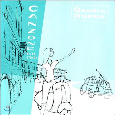 Quadro Nuevo (콰드로 누에보) - Canzone Della Strada [2LP]