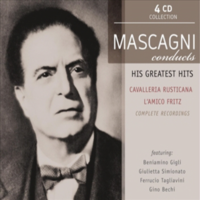 마스카니: 카발레리아 루스티카나, 친구 프리츠 (Mascagni counducts Cavalleria rusticana & Amico Fritz) (4CD Set) - Pietro Mascagni