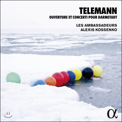 Alexis Kossenko 텔레만: 다름슈타트 서곡과 협주곡집 (Telemann: Ouverture, Concerti pour Darmstadt)
