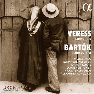 Vilde Frang 베레스: 현악 3중주 / 바르톡: 피아노 5중주 (Veress: String Trio / Bartok: Piano Quintet)