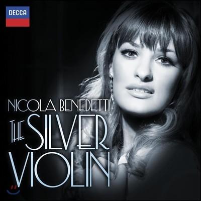 Nicola Benedetti 니콜라 베네데티 - 영화 속 클래식 작품 연주집 (Silver Violin)